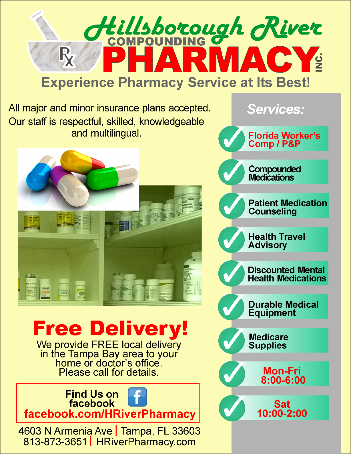 Our list of services: Insurance accepted, free delivery, compounded medications, prescriptions, patient consultations